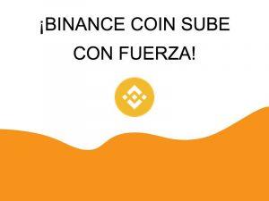 Binance Coin sube con fuerza