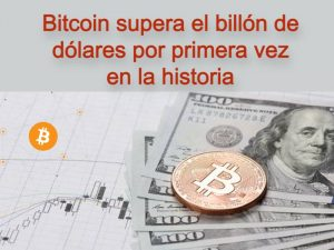 El valor de mercado del Bitcoin supera 1 billón
