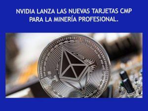 Nvidia nuevas tarjetas para mineria criptomonedas