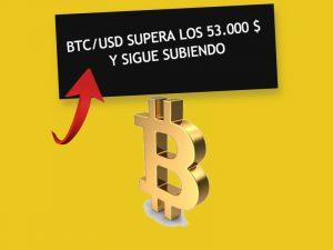 Bitcoin: El BTC/USD supera los 53.000 dólares
