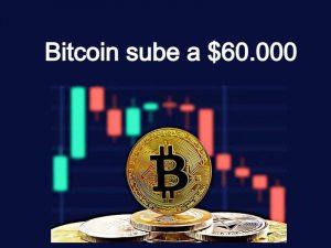 Bitcoin alcanza un nuevo máximo $60.000 dólares