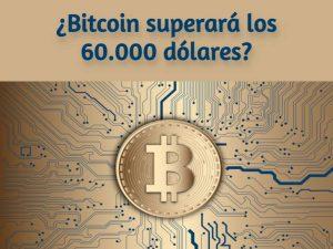 Bitcoin recupera los 58.000 dólares ¿qué se?