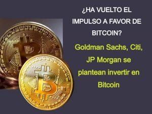 Goldman Sachs, Citi, JP Morgan invierten en