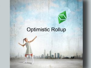 Optimistic Rollup