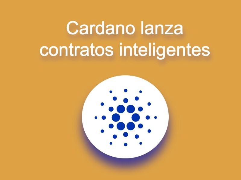 Cardano lanza contratos inteligentes